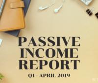 Retirement Nut Passive Income Report Q1 2019